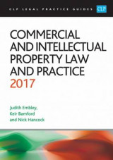 Omslag - Commercial and Intellectual Property Law and Practice 2017
