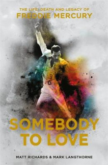 Somebody to Love av Mark Langthorne og Matt Richards (Innbundet)