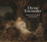 Omslag - Divine Encounter: Rembrandt's Abraham and the Angels