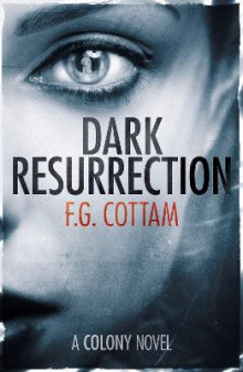 Dark Resurrection av F. G. Cottam (Heftet)