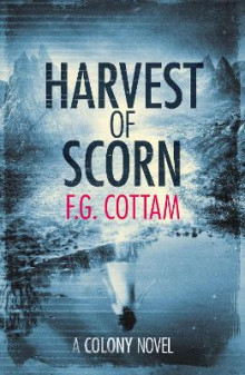 Harvest of Scorn av F. G. Cottam (Heftet)