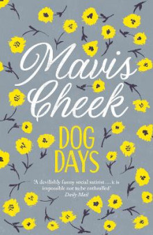 Dog Days av Mavis Cheek (Heftet)