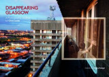 Omslag - Disappearing Glasgow