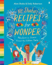 Mr Shaha's Recipes for Wonder av Alom Shaha (Innbundet)