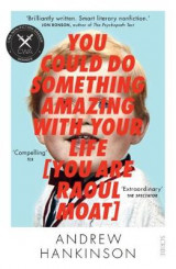Omslag - You Could Do Something Amazing with Your Life [You Are Raoul Moat]