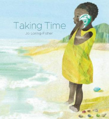 Taking Time av Jo Loring-Fisher (Innbundet)