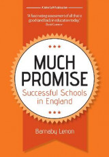 Omslag - Much Promise: Successful Schools in England