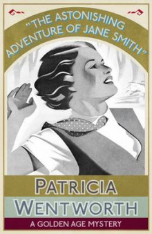 The Astonishing Adventure of Jane Smith av Patricia Wentworth (Heftet)