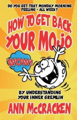 Omslag - How to Get Back Your Mojo