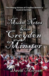 Omslag - Music Notes from Croydon Minster