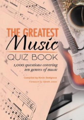 The Greatest Music Quiz Book av Kevin Snelgrove (Heftet)