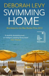 Swimmming home av Deborah Levy (Heftet)