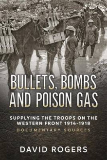 Bullets, Bombs and Poison Gas av David Rogers (Heftet)