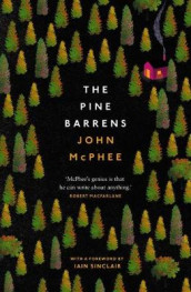 The Pine Barrens av John McPhee (Heftet)