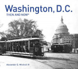 Omslag - Washington, D.C. Then and Now Compact