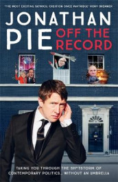 Jonathan Pie: Off The Record av Andrew Doyle, Jonathan Pie og Tom Walker (Innbundet)