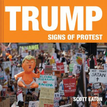 Trump: Signs of Protest av Scott Eaton (Innbundet)