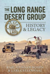 The Long Range Desert Group av Lars Gyllenhaal og Karl-Gunnar Noren (Innbundet)