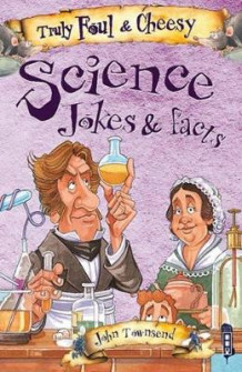 Truly Foul & Cheesy Science Jokes and Facts Book (Heftet)