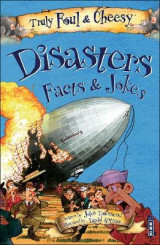 Omslag - Truly Foul and Cheesy Disasters Jokes and Facts Book
