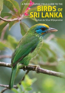 The Birds of Sri Lanka av Gehan de Silva Wijeyeratne (Heftet)