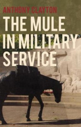 Omslag - The Mule in Military Service