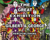 Gilbert & George: The Great Exhibition av Hans-Ulrich Obrist (Innbundet)