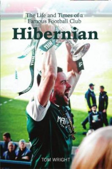 Hibernian av Tom Wright (Heftet)