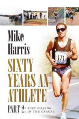 Omslag - Sixty Years an Athlete Part 2