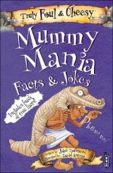 Omslag - Truly Foul and Cheesy Mummy Mania Jokes and Facts Book