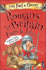 Omslag - Truly Foul and Cheesy Romans in Britain Jokes and Facts Book