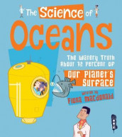 The Science of Oceans av Fiona Macdonald (Innbundet)