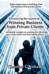 Omslag - Uncovering the Secrets of Winning Business from Private Clients