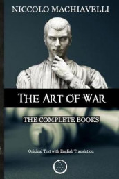 Niccolo Machiavelli - The Art of War av Niccolo Machiavelli (Heftet)