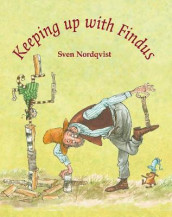 Keeping up with Findus av Sven Nordqvist (Innbundet)