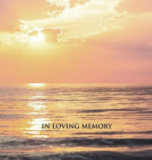 """In Loving Memory"" Funeral Guest Book, Memorial Guest Book, Condolence Book, Remembrance Book for Funerals or Wake, Memorial Service Guest Book (Innbundet)"