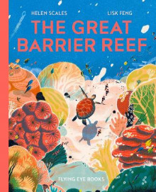 The Great Barrier Reef av Helen Scales (Innbundet)