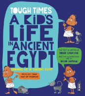 Tough Times: A Kid's Life in Ancient Egypt av Roger Canavan (Heftet)