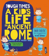 Tough Times: A Kid's Life In Ancient Rome av Roger Canavan (Heftet)