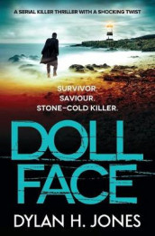 Doll Face av Dylan H. Jones (Heftet)