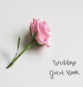 Wedding Guest Book, Bride and Groom, Special Occasion, Love, Marriage, Comments, Gifts, Well Wish's, Wedding Signing Book with Pink Rose (Hardback) av Lollys Publishing (Innbundet)