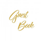 Gold Guest Book, Weddings, Anniversary, Party's, Special Occasions, Wake, Funeral, Memories, Christening, Baptism, Visitors Book, Guests Comments, Vacation Home Guest Book, Beach House Guest Book, Comments Book and Visitor Book (Hardback) av Lollys Publishing (Innbundet)