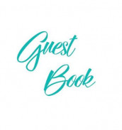 Tiffany Blue Guest Book, Weddings, Anniversary, Party's, Special Occasions, Memories, Christening, Baptism, Visitors Book, Guests Comments, Vacation Home Guest Book, Beach House Guest Book, Comments Book, Funeral, Wake and Visitor Book (Hardback) av Lollys Publishing (Innbundet)