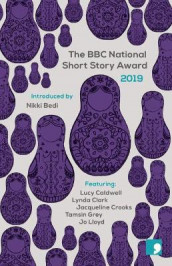 The BBC National Short Story Award 2019 av Lucy Caldwell, Lynda Clark, Jacqueline Crooks, Tamsin Grey og Jo Lloyd (Heftet)