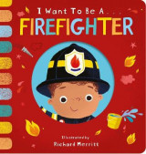 Omslag - I Want to be a Firefighter