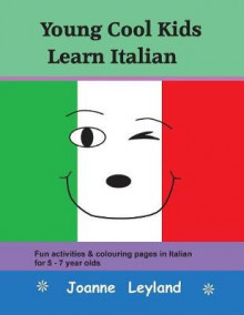Young Cool Kids Learn Italian av Joanne Leyland (Heftet)