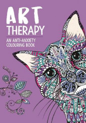 Art Therapy av Chellie Carroll, Laura-Kate Chapman, Hannah Davies, Sam Loman, Richard Merritt, Lizzie Preston og Cindy Wilde (Heftet)