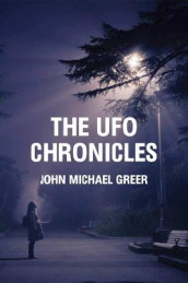 The UFO Chronicles av John Michael Greer (Heftet)