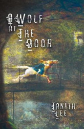 A Wolf at the Door av Tanith Lee (Heftet)