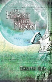 The Heart of the Moon av Tanith Lee (Heftet)
